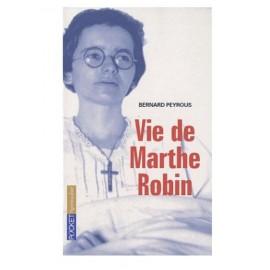 Marthe Robin la vie